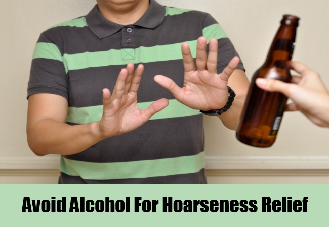 Avoid Alcohol For Hoarseness Relief
