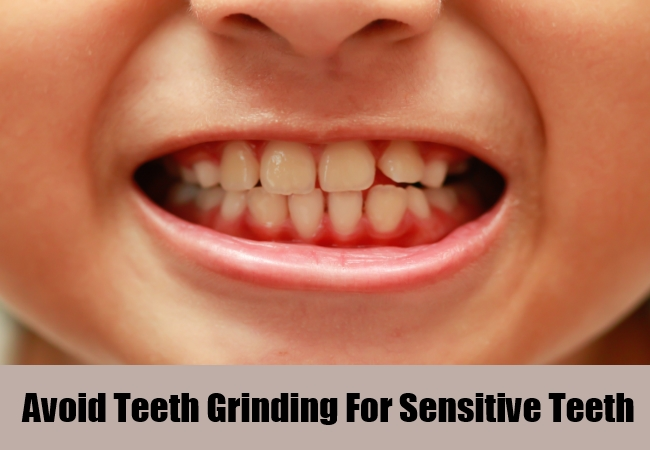 Avoid Teeth Grinding For Sensitive Teeth