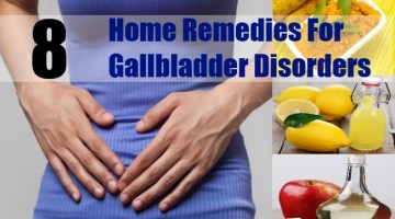 Home Remedies For Gallbladder Disorders