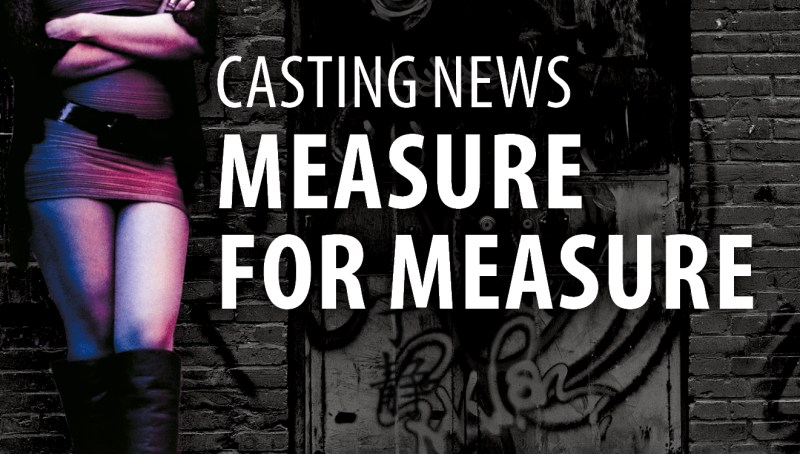 Measure for Measure Casting News