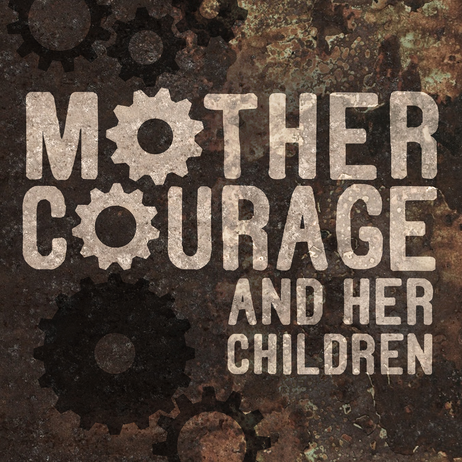mother courage and her children by In this chronicle of the european thirty years war and taking place between the years 1624 and 1636, mother courage follows the armies back and forth across.