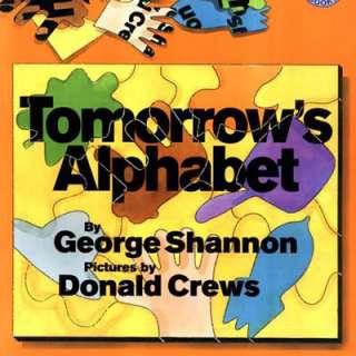 Saturday Story Time–Tomorrow's Alphabet
