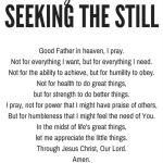A Prayer for Seeking The Still