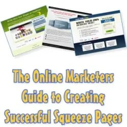 How to Make and Market a Squeeze Page