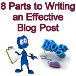 Eight Parts to Writing an Effective Blog Post