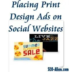 Placing Print Design Ads on Social Websites
