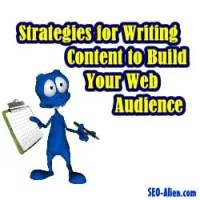 Strategies for Writing Content to Build Your Web Audience