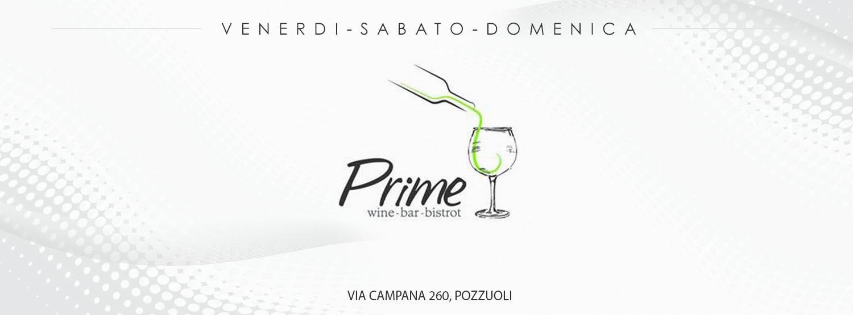 PRIME Pozzuoli - Ogni Sabato Sera Live Music e Dj Set