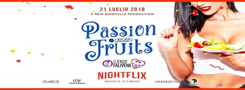 NEASY NAPOLI - Sabato 21 Luglio Passion Fruit Party
