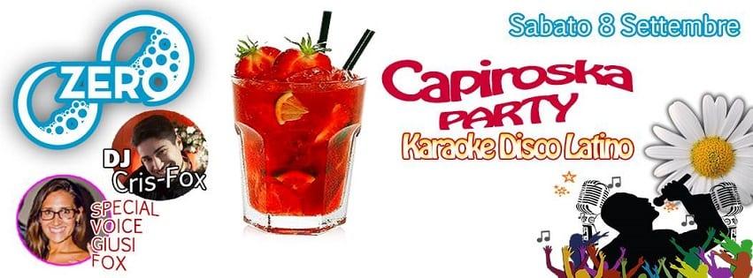ZERO Discopub Pozzuoli - Sabato 8 Capiroska Party, Disco e Latino