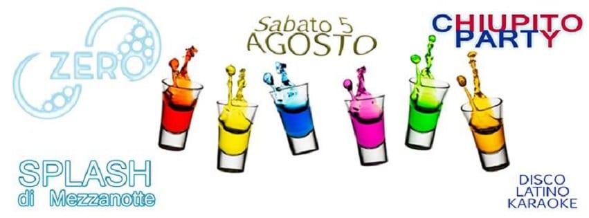 ZERO Discopub Pozzuoli - Sabato 5 Ago Chupito Party, Disco e Latino