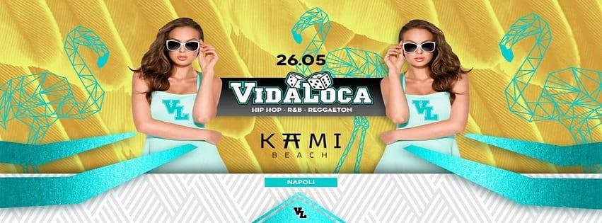 Kami Beach Varcaturo - Sabato 26 Maggio Vidaloca Party