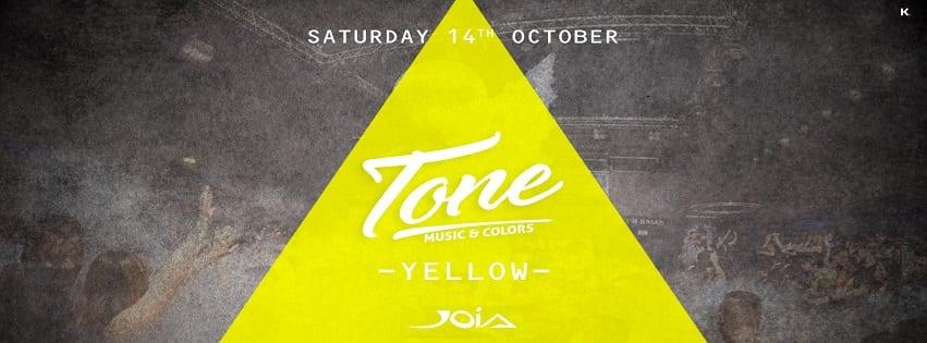 JOIA Napoli - Sabato 14 ottobre Tone Yellow
