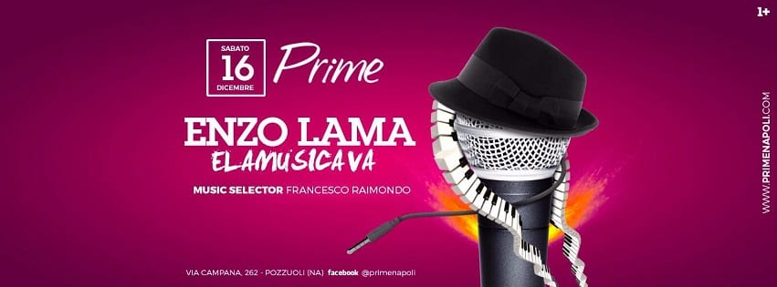 PRIME Pozzuoli - Sabato 16 Enzo Lama Live Show e Dj Set