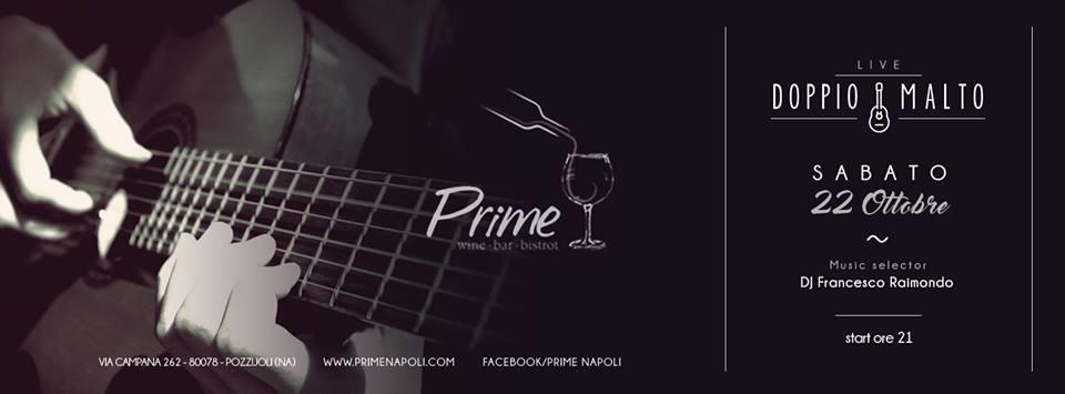 PRIME Pozzuoli - Sabato 22 Ottobre 2016