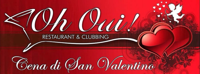 Oh Oui Aversa - Martedi14 Febbraio San Valentino