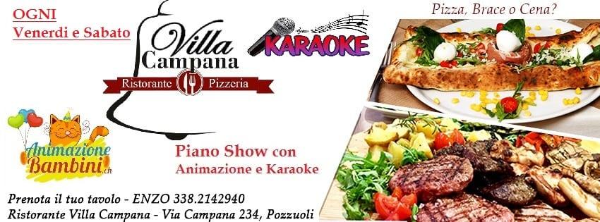 Ristorante Villa Campana Pozzuoli - Sabato 27 Pizza Brace e Karaoke