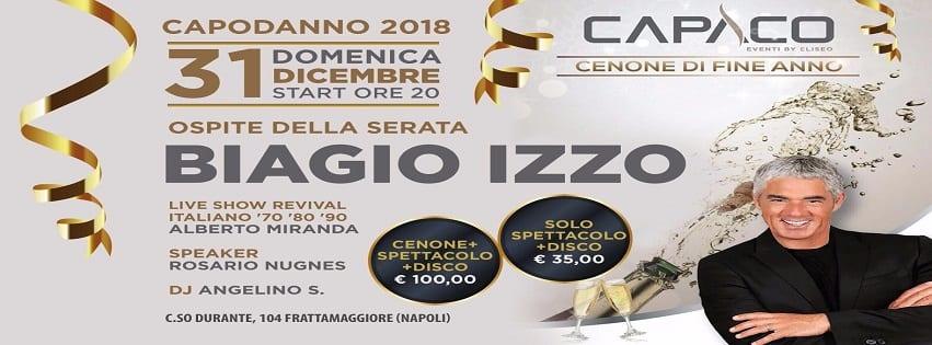 Capaco Frattamaggiore - Cenone di Capodanno con Biagio Izzo