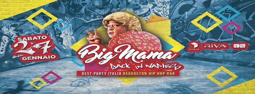 Riva Club Napoli - Sabato 27 Gennaio Party Big Mama