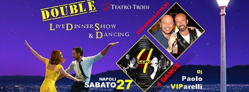 Teatro Troisi Napoli - Sabato 27 Cena spettacolo e Disco