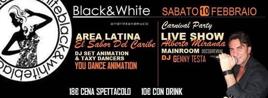 Black e White Pozzuoli - Sabato 10 Febbraio Carnival Party