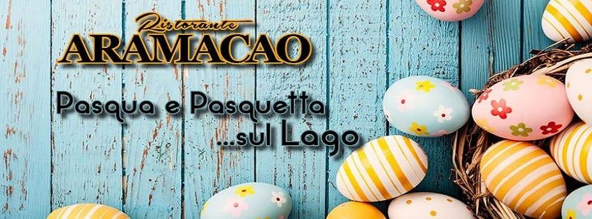 Ristorante Aramacao Pozzuoli - Pasqua e Pasquetta sul Lago