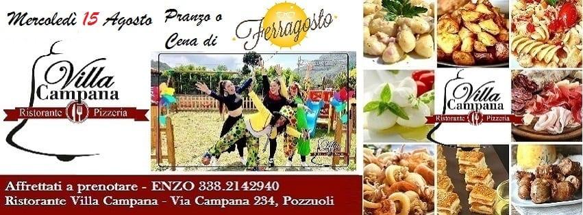 Villa Campana Pozzuoli - Mercoledi 15 Speciale Pranzo o Cena di Ferragosto
