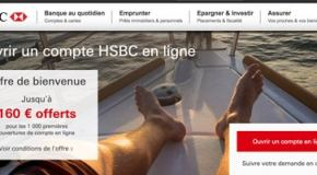 Ouvrez un compte bancaire HSBC 160€ offerts