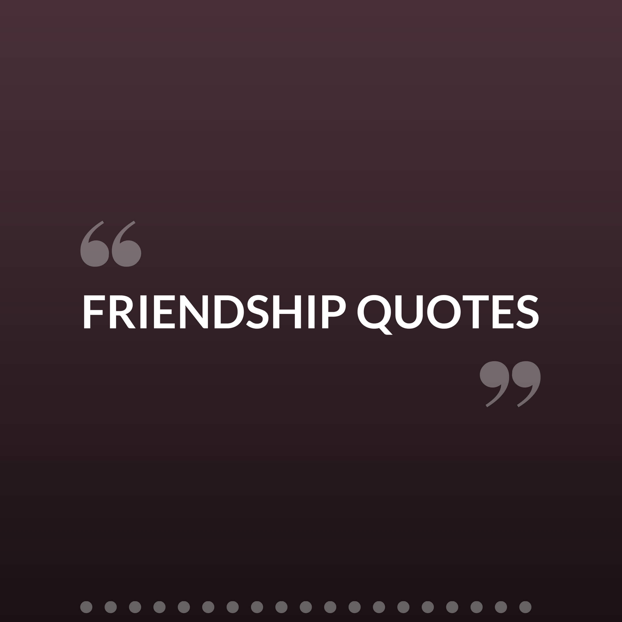 Fullsize Of Best Friendship Quotes
