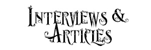 Interviews&Articles