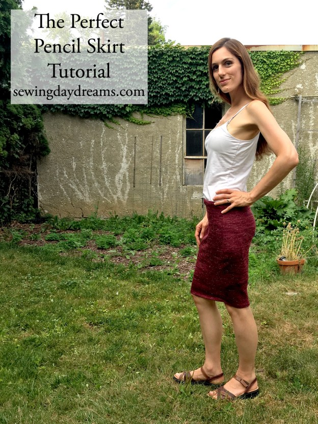 Sewing Daydreams - Perfect Pencil Skirt Tutorial