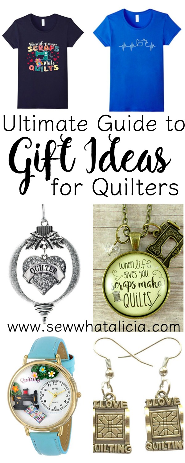 Ultimate Guide to Gift Ideas for Quilters | If you need ideas for what to get the quilter in your life for that special occasion this is the guide for you! Click through to see all the amazing ideas for gifts for quilters. www.sewwhatalicia.com