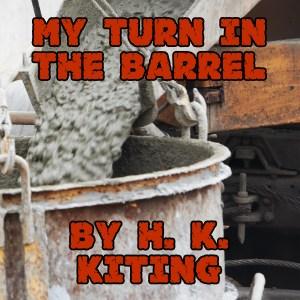 My Turn in the Barrel Audio 2400x2400