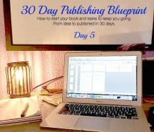 Day 5 – 5,000 More Words – 30 Day Publishing Blueprint