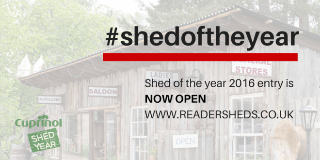 SHED OF THE YEAR ENTRY IS OPEN 2016