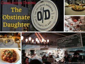 Charleston Dining: The Obstinate Daughter
