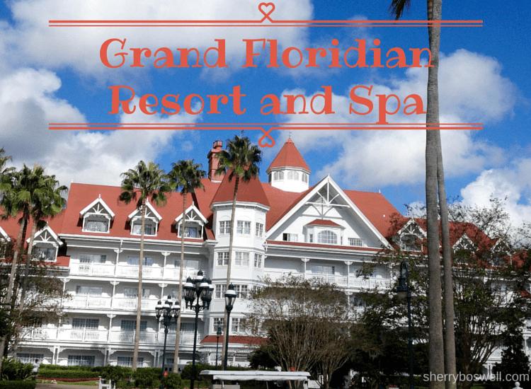 7 Grand Reasons to Love Disney's Grand Floridian Resort & Spa