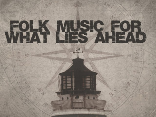 New Music: Folk Music For What Lies Ahead