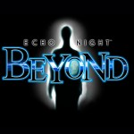 Mis Frikadas Favoritas: Echo Night ~ Beyond