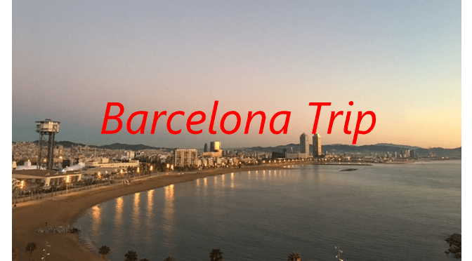 Spain Trip – Barcelona Day Two