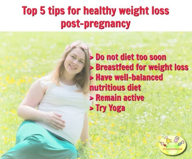 Top 5 tips for weight loss post pregnancy