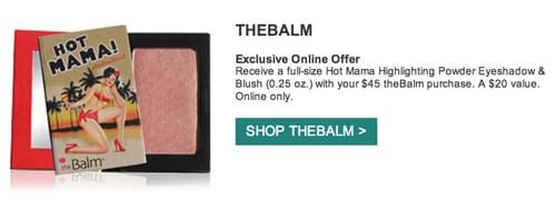 Free Hot Mama with purchase from TheBalm