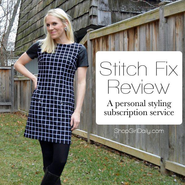 Stitch Fix Review   ShopGirlDaily.com