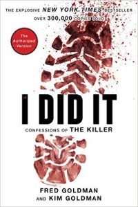 I Did It: Confessions of the Killer