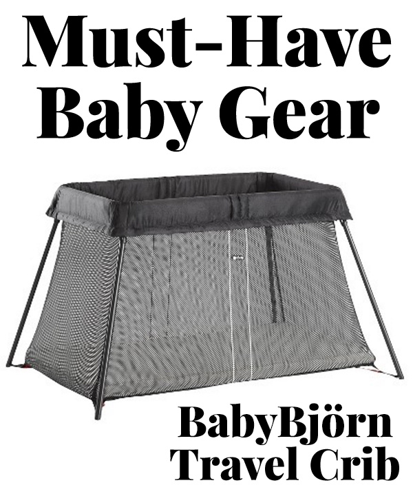 Must-Have Baby Gear: BabyBjörn Travel Crib