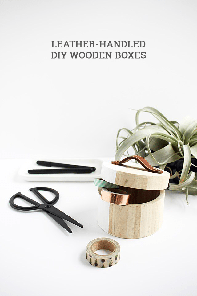 DIY Leather Handles on Boxes - How To-sday