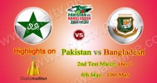 Pakistan vs Bangladesh 2nd Test Day 1 Highlights