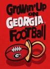 Growin' Up on Georgia Football