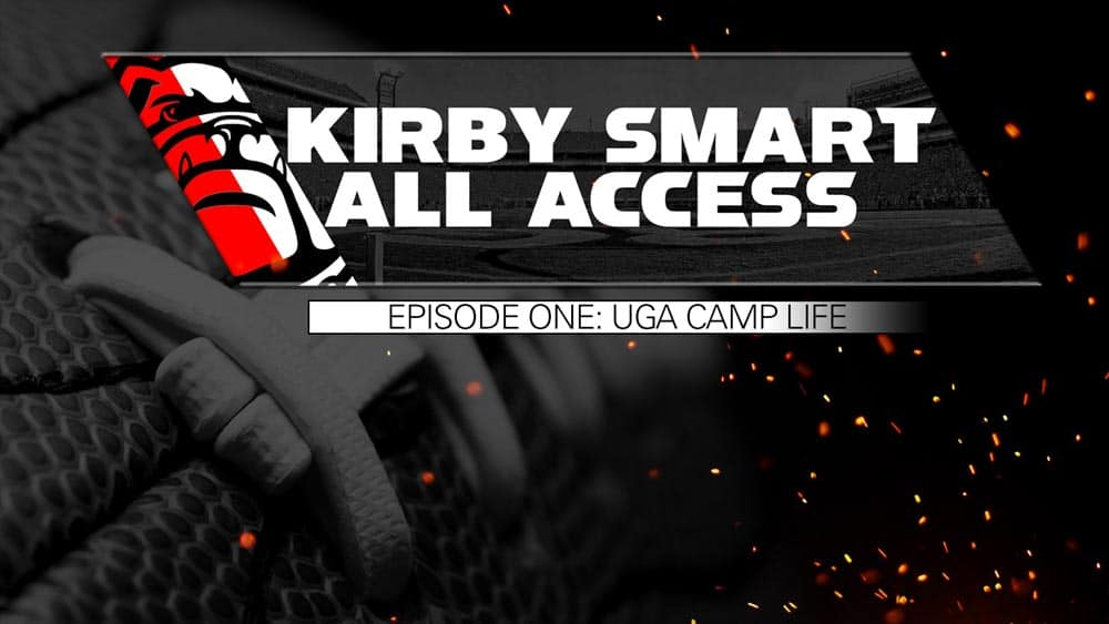 Kirby Smart All Access: UGA Camp Life