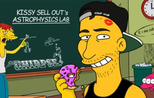 Kissy Sell Out Sick Chirpse Astrophysics Lab